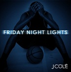 J. Cole Friday Night Lights