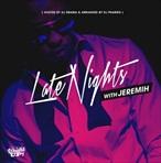 Jeremih Late Nights