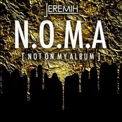 Jeremih N.O.M.A. (Not On My Album) Front Cover