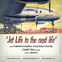 Jet Life To The Next Life Thumbnail