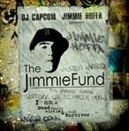 DJ Capcom & Jimmie Hoffa The Jimmie Fund