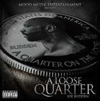 Joe Budden A Loose Quarter