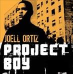 Joell Ortiz Project Boy