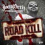 Joell Ortiz Road Kill