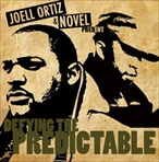 Joell Ortiz & Novel Defying The Predictable