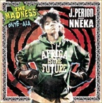 J.Period & Nneka  The Madness