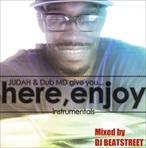 Judah & Dub MD Here, Enjoy