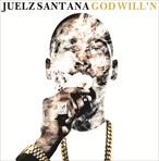 Juelz Santana God Will'n