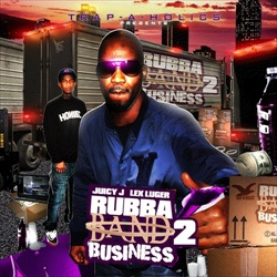 Juicy J & Lex Lugar Rubba Band Business 2 Front Cover