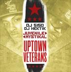 Juvenile & Mystikal Uptown Veterans