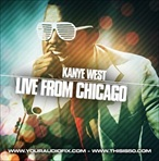 Kanye West Live From Chicago