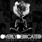 Kendrick Lamar Overly Dedicated (O.D.)