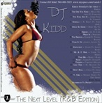 DJ Kidd The Next Level R&B Edition