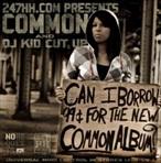 247HH.com, Common & DJ Kid Cut Up Can I Borrow 99c For The New Common Album?
