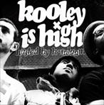 Kooley High Kooley Is High