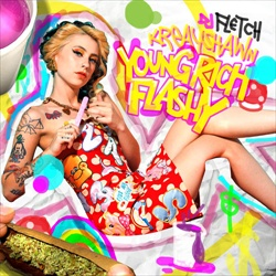 Young, Rich, & Flashy Thumbnail