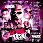 DJ KunSeit Crank Ain't Dead Pt. 1