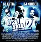 DJ Kunseit & DJ Kutta Trap Skool 2
