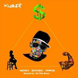 Money, Bitches, Power Thumbnail