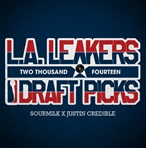 LA Leakers The 2014 Draft Picks