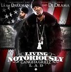 DJ Drama & La The Darkman Living Notoriously