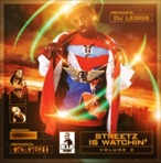 DJ Leggs Streetz Is Watching Vol. 2