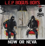 DJ Green Lantern & L.E.P. Bogus Boys Now Or Neva