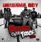 Drumma Boy & DJ L-Gee Drumma On The Track Vol. 1