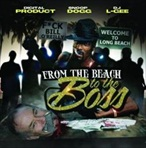 Digital Product, Snoop Dogg & DJ L-Gee From The Beach To The Boss