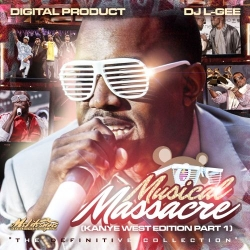 Digital Product & DJ L-Gee Mussical Massacre: Kanye West Edition Front Cover