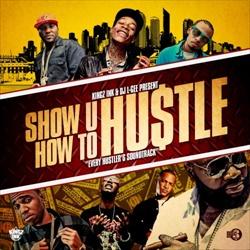 Show U How To Hustle Thumbnail