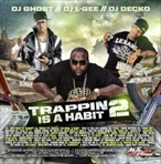 DJ L-Gee Trappin Is A Habit 2