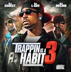 DJ L-Gee Trappin Is A Habit 3