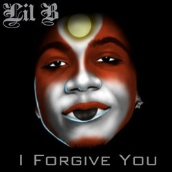 Lil B I Forgive You Front Cover