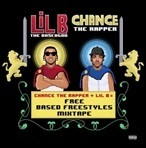Lil B & Chance The Rapper Free Based Freestyles Mixtape