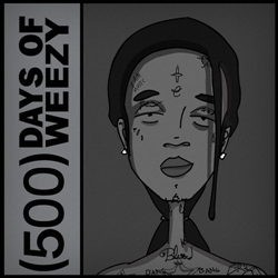500 Days of Weezy Thumbnail