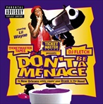 Lil Wayne Don't Be A Menace