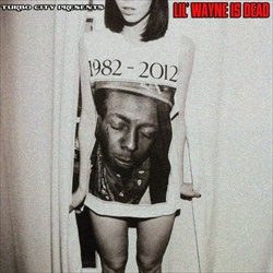 Turbo City Lil Wayne Is Dead Front Cover