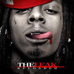 Lil Wayne The Leak Reloaded Front Cover