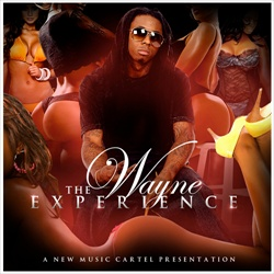 New Music Cartel & Lil Wayne The Wayne Experience Disc 1 Front Cover