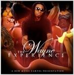 New Music Cartel & Lil Wayne The Wayne Experience Disc 2
