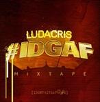 Ludacris #IDGAF
