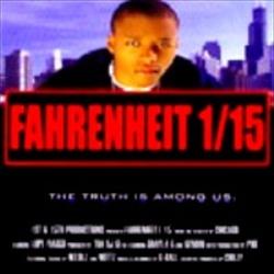 Fahrenheit 1st-N-15th Part 1 Thumbnail
