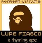Lupe Fiasco Fahrenheit 1st-N-15th Part 3