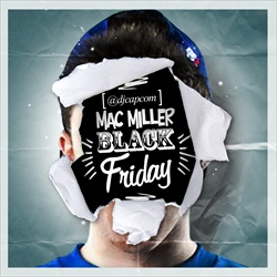 Mac Miller Black Friday Front Cover