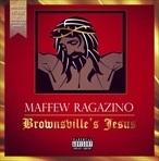 Maffew Ragazino Brownsville's Jesus