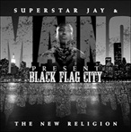Superstar Jay & Maino Black Flag City