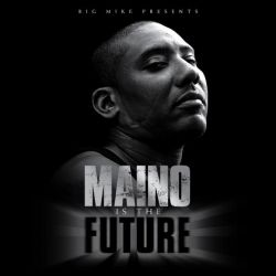 Maino Is The Future Thumbnail