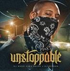 DJ Who Kid & Maino Unstoppable