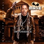 Mase I Do The Impossible